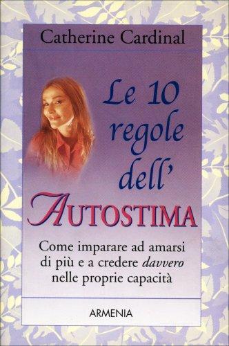 Le Dieci Regole dell'Autostima