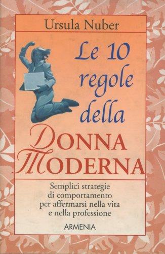 Le 10 Regole della Donna Moderna