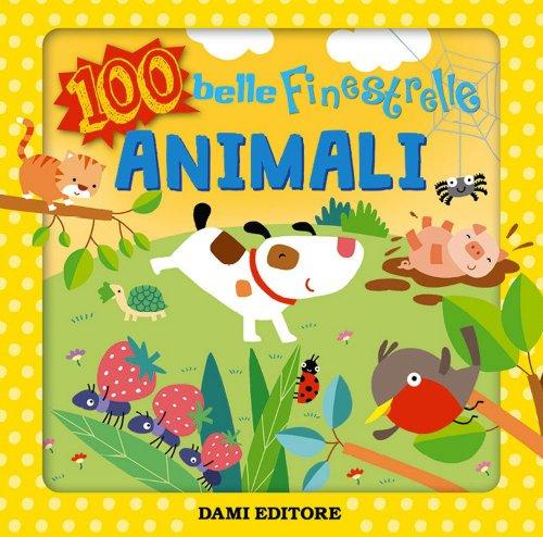 100 Belle Finestrelle - Animali