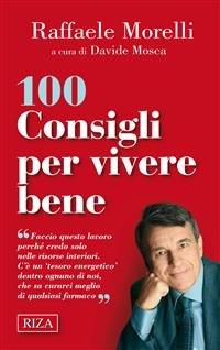100 Consigli per Vivere Bene (eBook)
