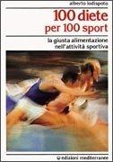 100 Diete per 100 Sport