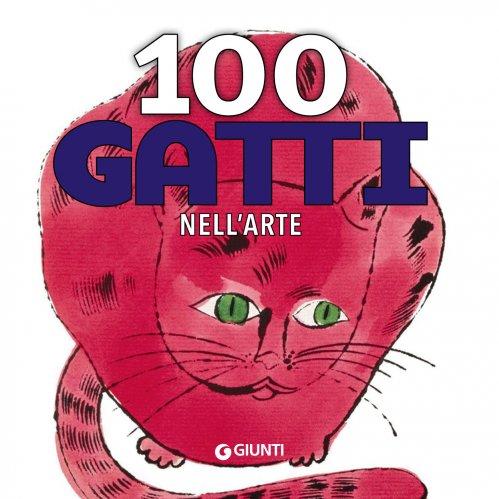 100 Gatti nell'Arte (eBook)