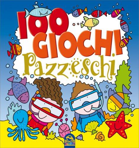 100 Giochi Pazzeschi Blu