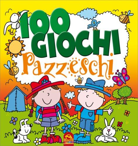 100 Giochi Pazzeschi Giallo
