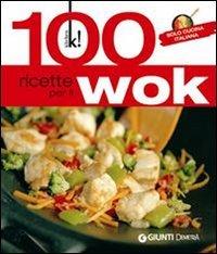 100 Ricette per il Wok (eBook)