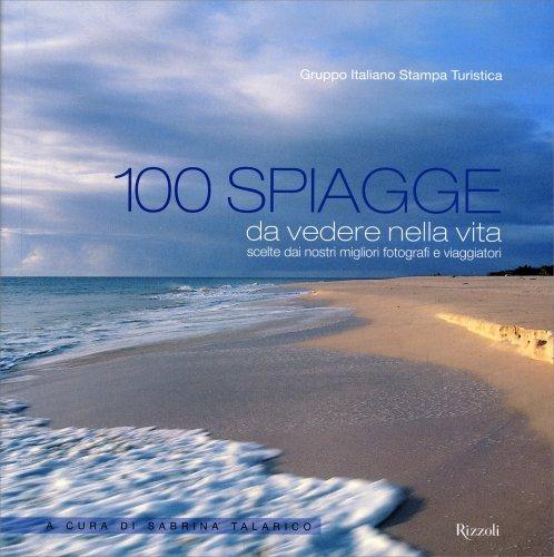 100 Spiagge da Vedere nella Vita