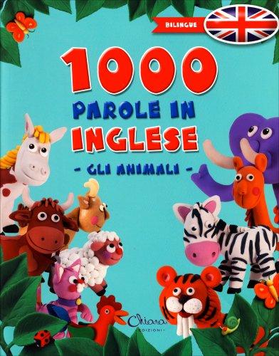 1000 Parole in Inglese - Gli Animali