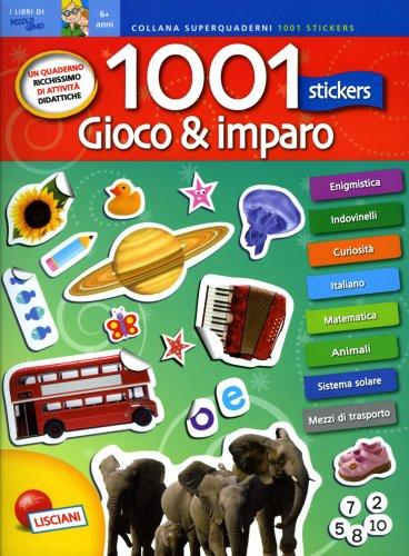 Gioco & Imparo - 1001 Stickers