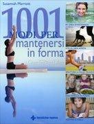 1001 Modi per Mantenersi in Forma