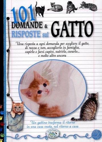 101 Domande e Risposte sul Gatto