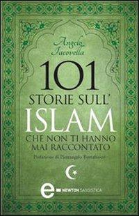 101 Storie sull'Islam Che Non Ti Hanno Mai Raccontato (eBook)