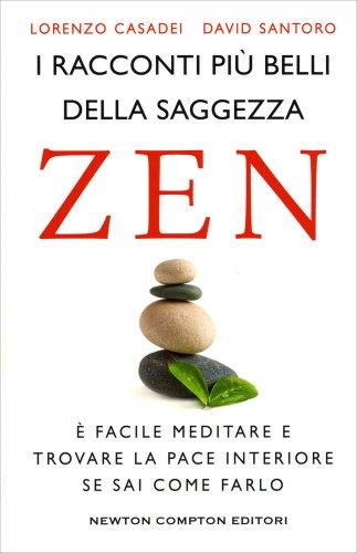 I Racconti più Belli della Saggezza Zen