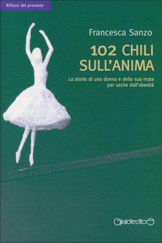 102 Chili sull'Anima