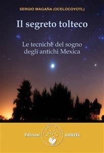 Il Segreto Tolteco (eBook)