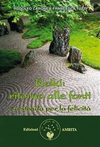 Reiki: Ritorno alle Fonti (eBook)