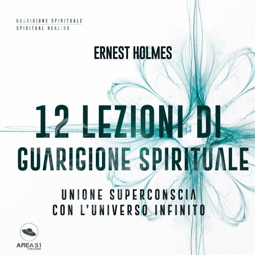 12 Lezioni di Guarigione Spirituale (Audiolibro Mp3)