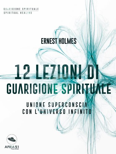 12 Lezioni di Guarigione Spirituale (eBook)