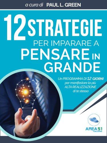 12 strategie per imparare a pensare in grande (eBook)