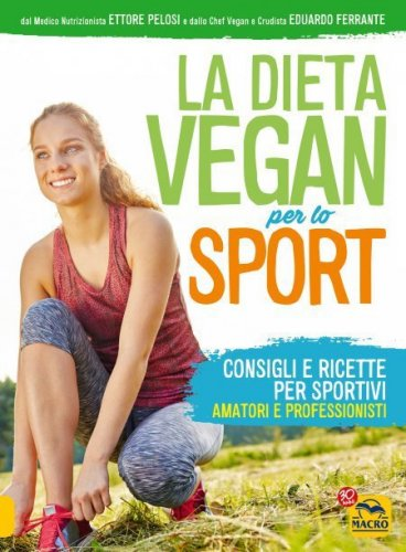 La Dieta Vegan per lo Sport (Ebook)