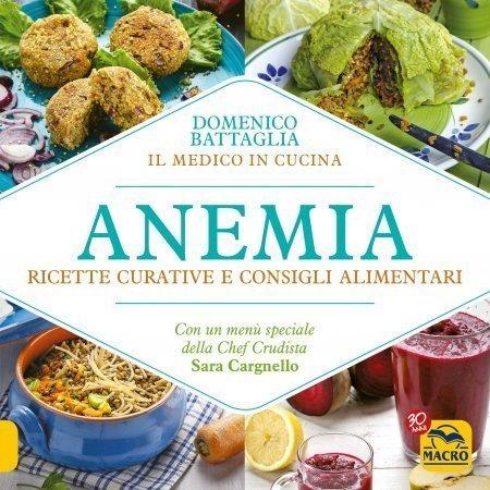 Anemia - Ricette Curative e Consigli Alimentari (eBook)