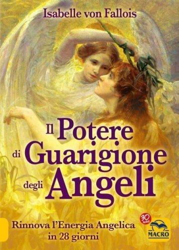 Il Potere di Guarigione degli Angeli (eBook)