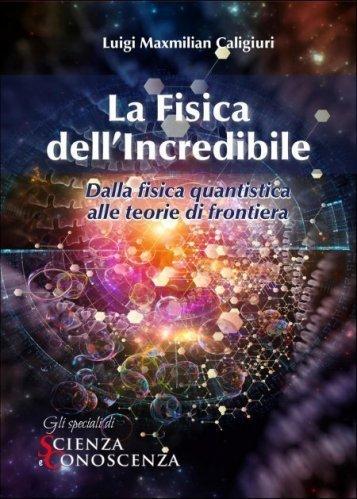 La Fisica dell'Incredibile (eBook)