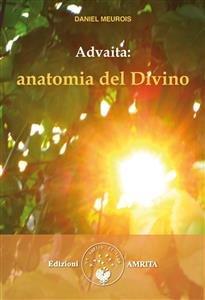 Advaita - Anatomia del Divino (eBook)