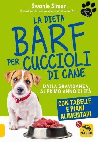 La Dieta Barf per Cuccioli di Cane (eBook)