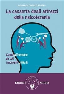 La Cassetta degli Attrezzi della Psicoterapia (eBook)