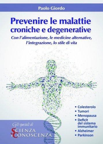 Prevenire le Malattie Croniche e Degenerative (eBook)