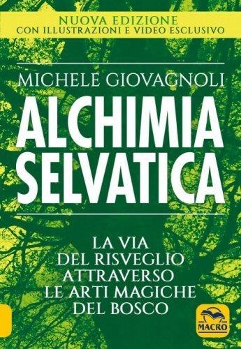 Alchimia Selvatica (eBook)
