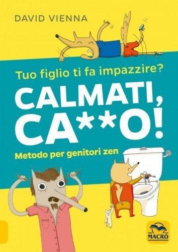 Calmati Ca**o (eBook)
