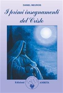 I Primi Insegnamenti del Cristo (eBook)
