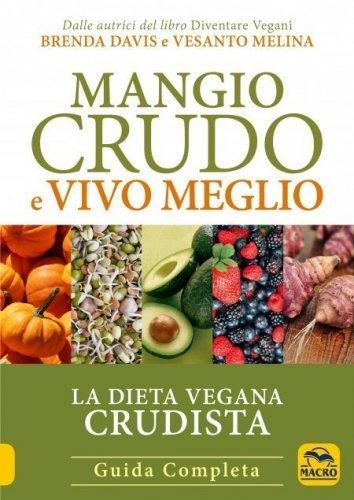 Mangio Crudo e Vivo Meglio (eBook)