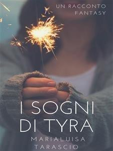 I Sogni di Tyra (eBook)