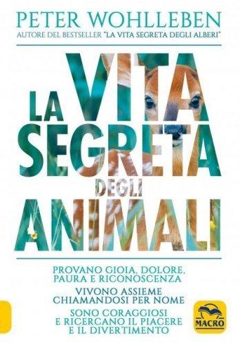 La Vita Segreta degli Animali (eBook)