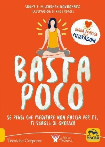 Basta Poco - Guida Pratica alla Meditazione (eBook)