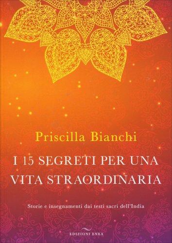 I 15 Segreti per una Vita Straordinaria (Libro + Audiolibro)