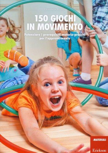 150 Giochi in Movimento