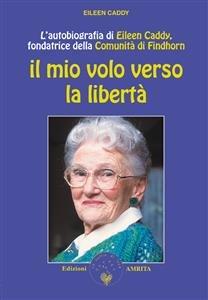 Il Mio Volo Verso la Libertà (eBook)
