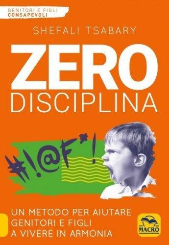 Zero Disciplina (eBook)