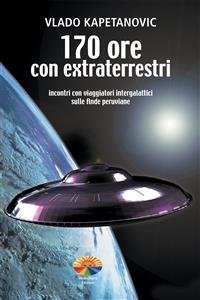 170 Ore con Extraterrestri (eBook)