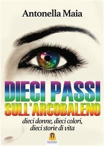 Dieci Passi sull'Arcobaleno (eBook)