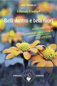 Belli Dentro e Belli Fuori (eBook)