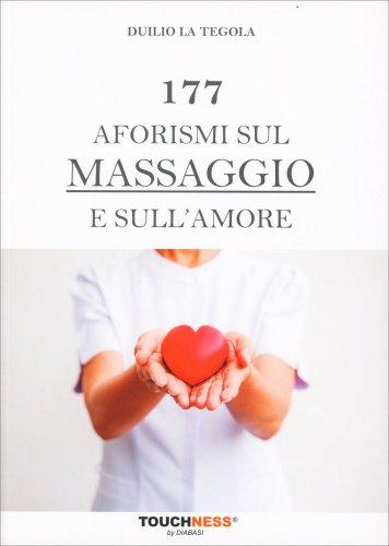 177 Aforismi sul Massaggio e sull'Amore