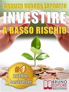 Investire a Basso Rischio (eBook)
