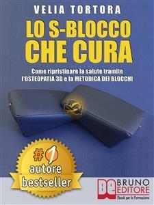 Lo S-Blocco che Cura (eBook)
