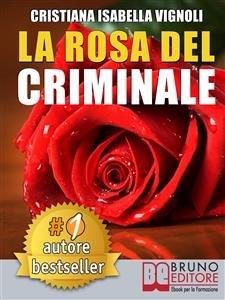 La Rosa del Criminale (eBook)