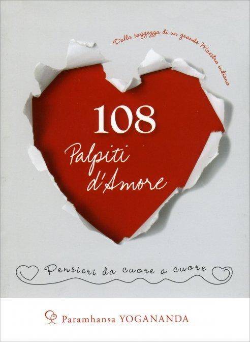 108 Palpiti d'Amore - Libro di Paramhansa Yogananda