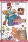 2 Fiabe in Rima: Cenerentola - La Volpe e l'Uva